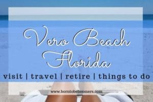 Vero Beach, Florida, Things to do