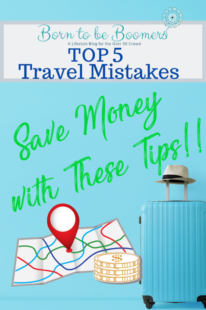 Top 5 Travel Mistakes Save Money with These Tips Article.