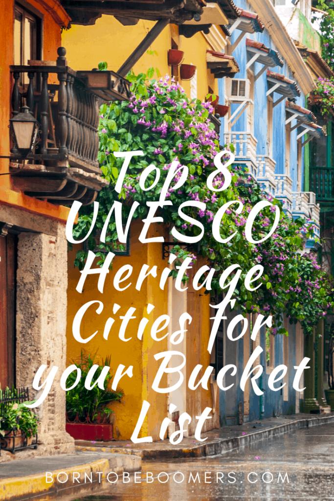 Top 8 UNESCO World Heritage Cities